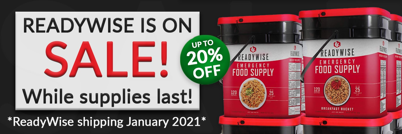 ReadyWise Food is up to 20% off while supplies last! New orders shipping in Jan 2021